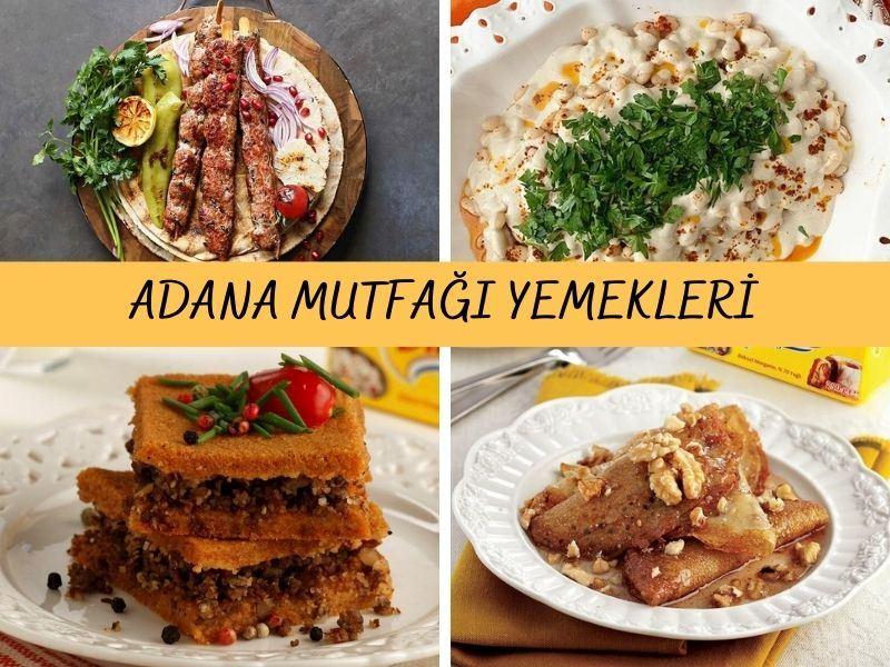 Adana Yemekleri: Adana Mutfağından 26 Yöresel Tarif