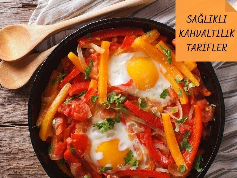 Az Kalorili, Hafif ve Sağlıklı Kahvaltılık Tarifleri