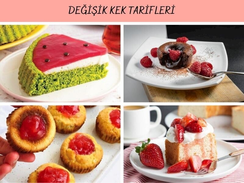 Değişik Kek Tarifleri: Denenmiş, Farklı ve Kolay 24 Kek Tarifi