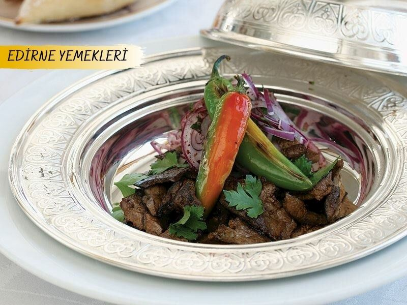 Edirne'nin Yöresel Yemekleri: Edirne Mutfağından 16 Farklı Tarif