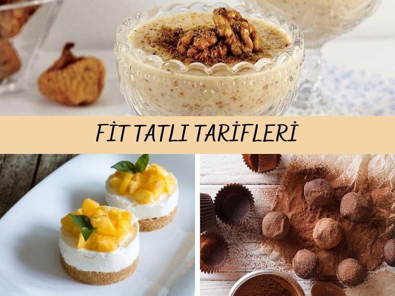 Fit Tatlı Tarifleri: Düşük Kalorili 10 Nefis Tatlı
