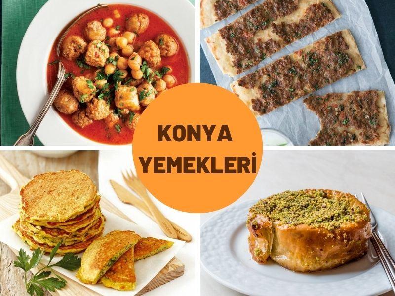 Konya Yemekleri: Konya Mutfağından En Meşhur 17 Yöresel Yemek