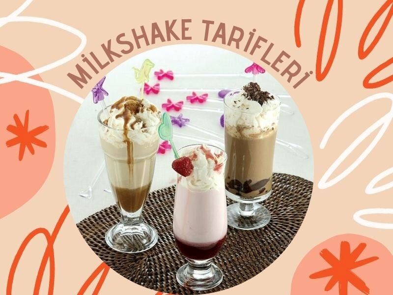 Milkshake Tarifleri: Yaz Aylarında Ferahlatacak 8 Nefis Milkshake Tarifi