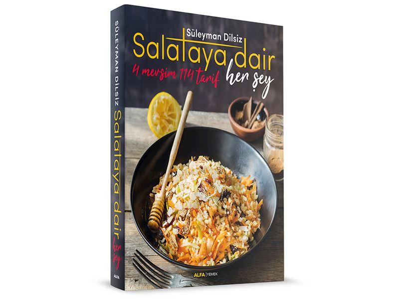 """Salataya Dair Her Şey """"4 Mevsim 114 Salata"""""""
