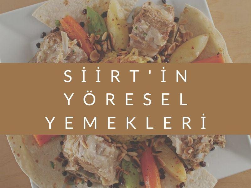 Siirt'in Yöresel Yemekleri