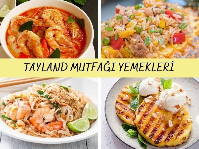 Tayland Mutfağı Yemekleri: Tayland Mutfağından 12 Nefis Tarif